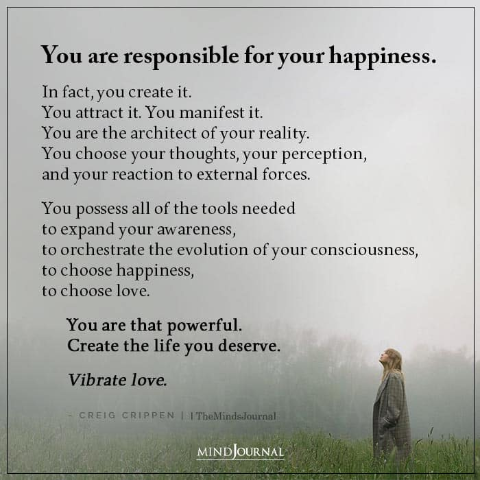 You Are Responsible For Your Happiness