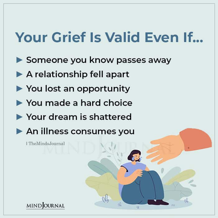 Your Grief Is Valid Even If