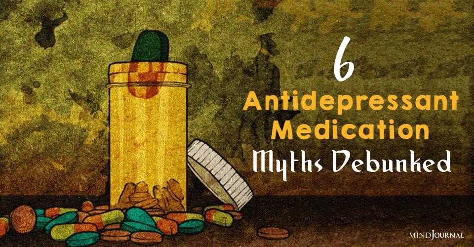 antidepressant medication myths debunked