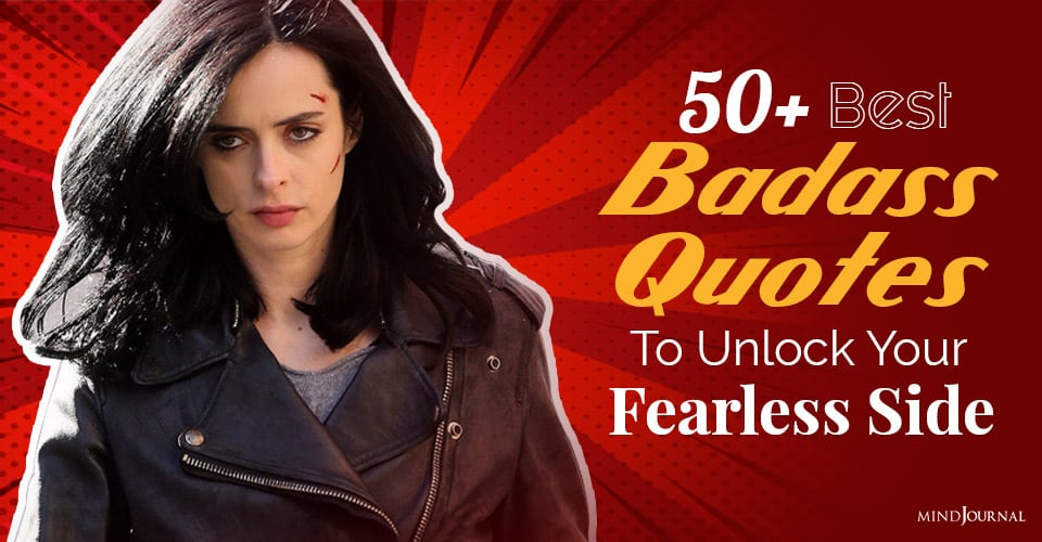 best badass quotes to unlock your fearless side