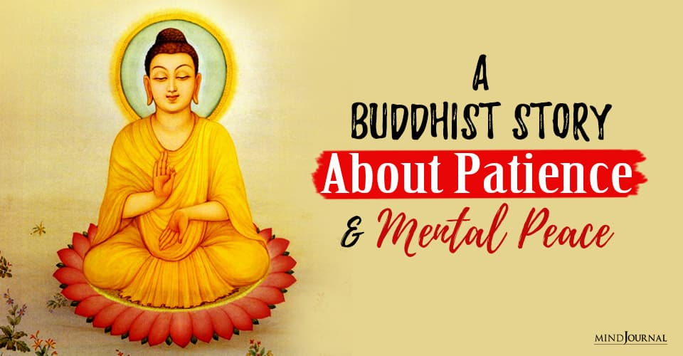 buddhist story about the virtue of patience and mental peace