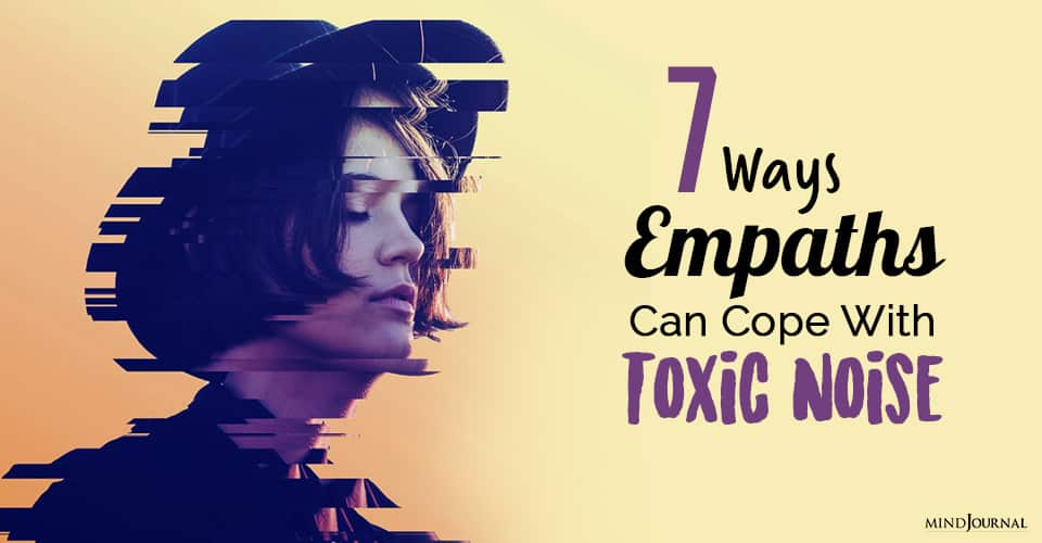 cope with toxic noise