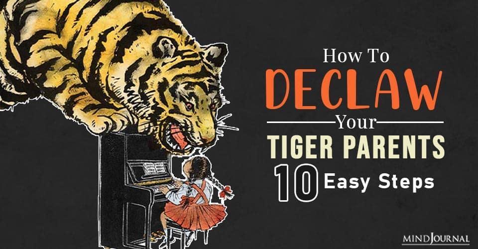 declaw your tiger parents