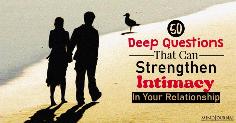 deep questions that can strengthen intimacy