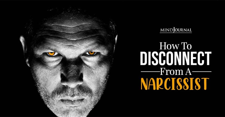 disconnect from a narcissist