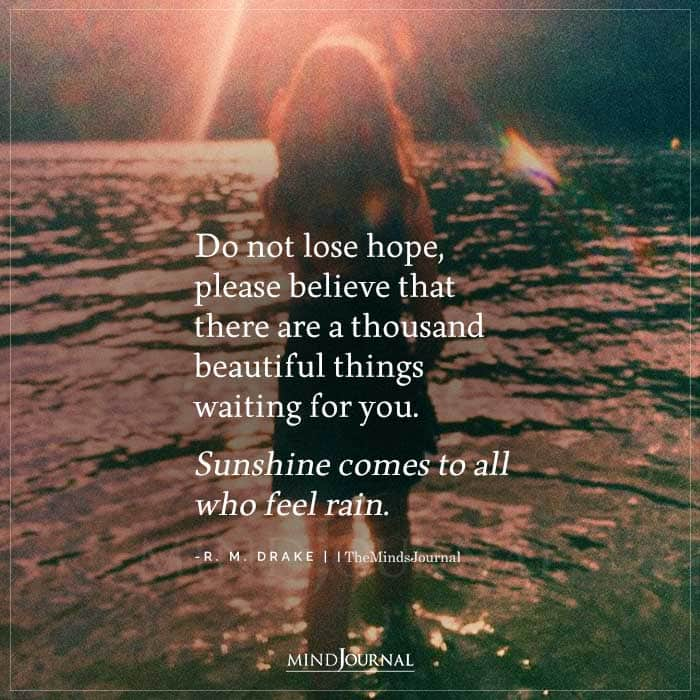 do not lose hope please believe