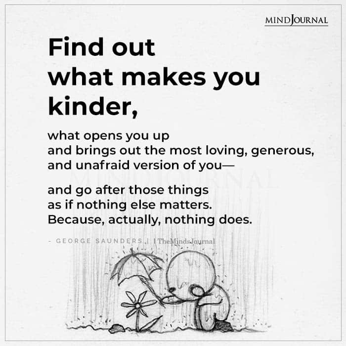 find out what makes you kinder
