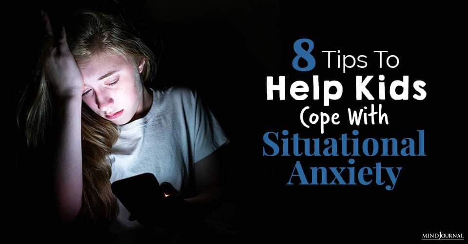 help kids cope with situational anxiety
