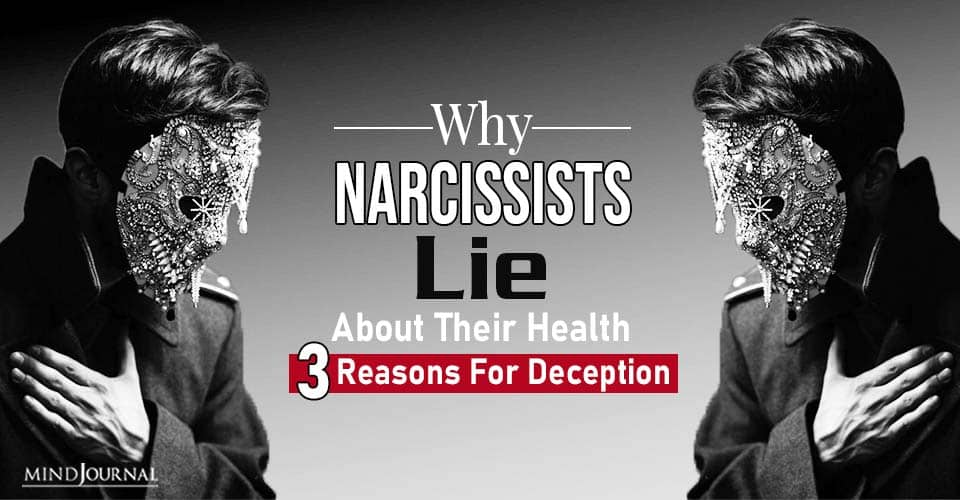 narcissists lie about their health