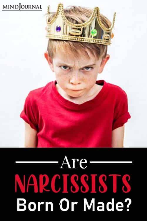 nature or nurture are narcissists born pin
