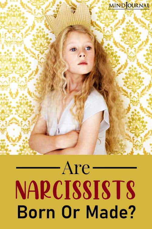 nature or nurture are narcissists born pinop