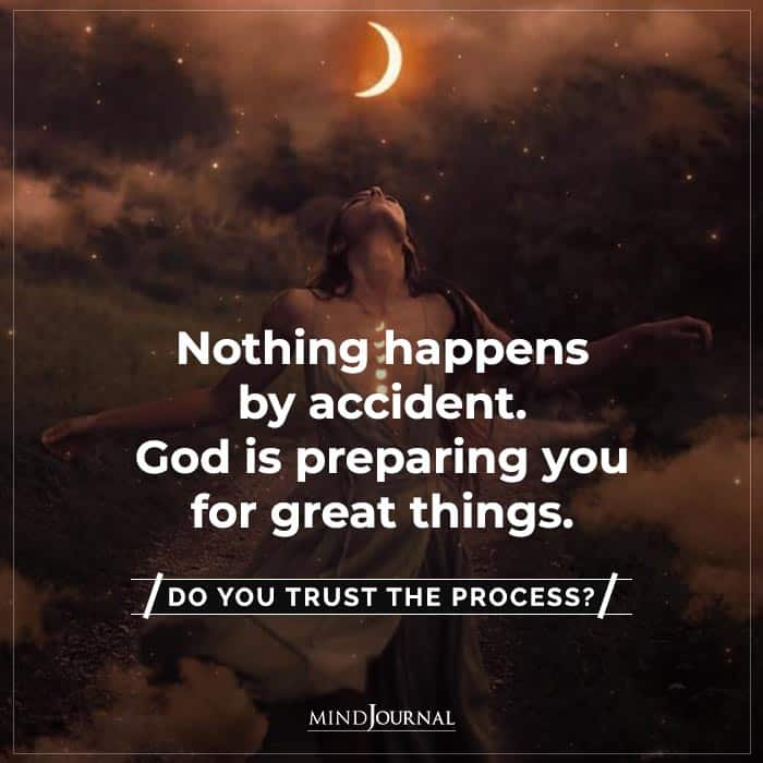 nothing happens by accident