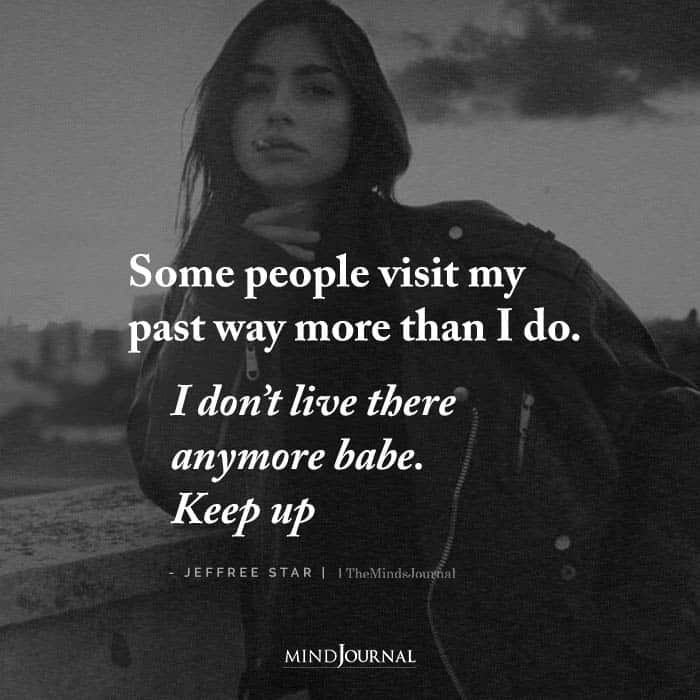 some people visit my past