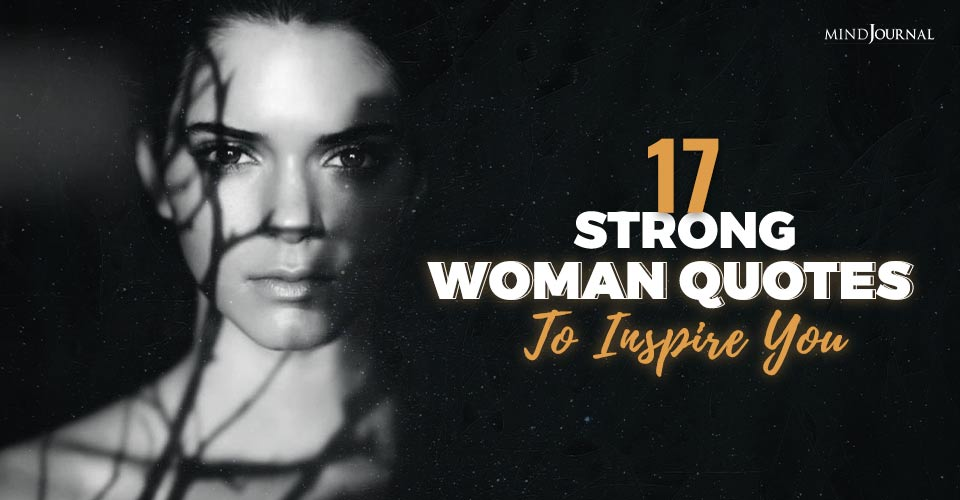 strong women quotes inspire you