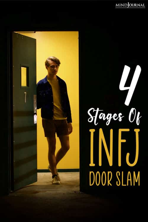 the infj door slam and its stages pin slam