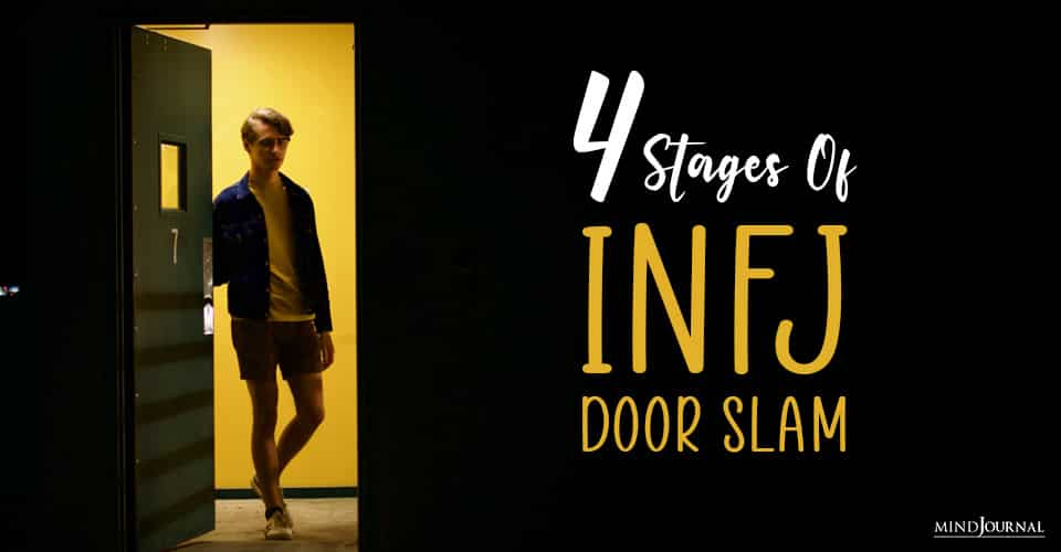 the infj door slam and its stages