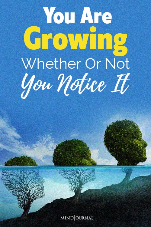 you are growing whether or not notice pin