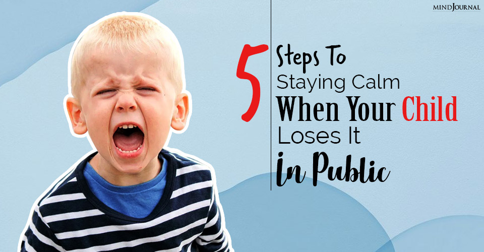 your child loses it in public