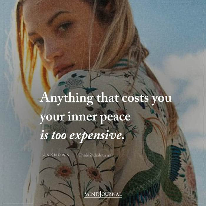 your inner peace is too expensive