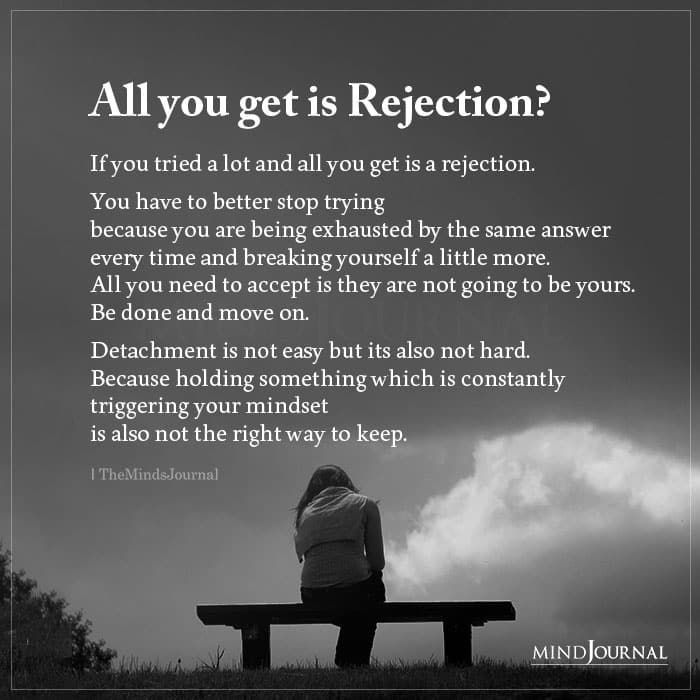 All You Get Is Rejection