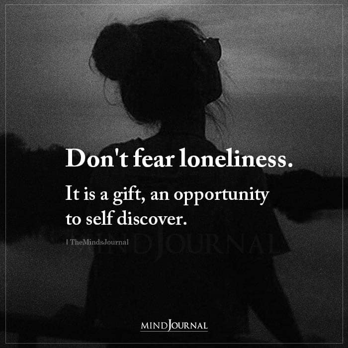 Dont Fear Loneliness
