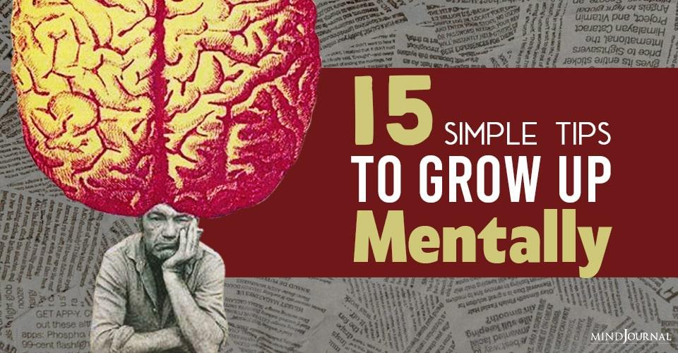How Grow Up Mentally