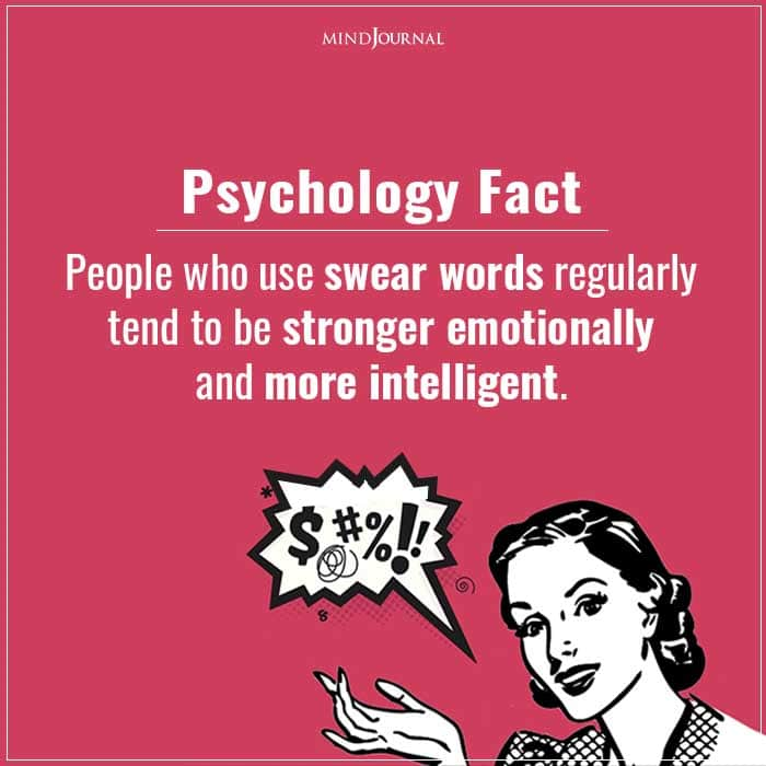 People Who Use Swear Words Regularly Tend to Be Stronger Emotionally and More Intelligent