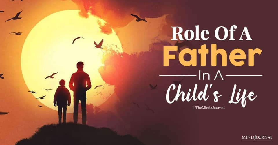 Role Of A Father In A Child's Life