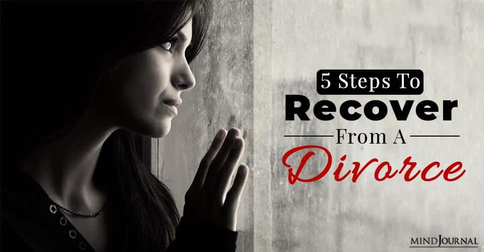 Steps to Recover From a Divorce