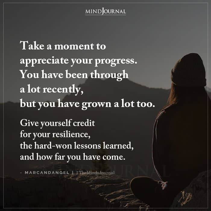 Take A Moment To Appreciate Your Progress