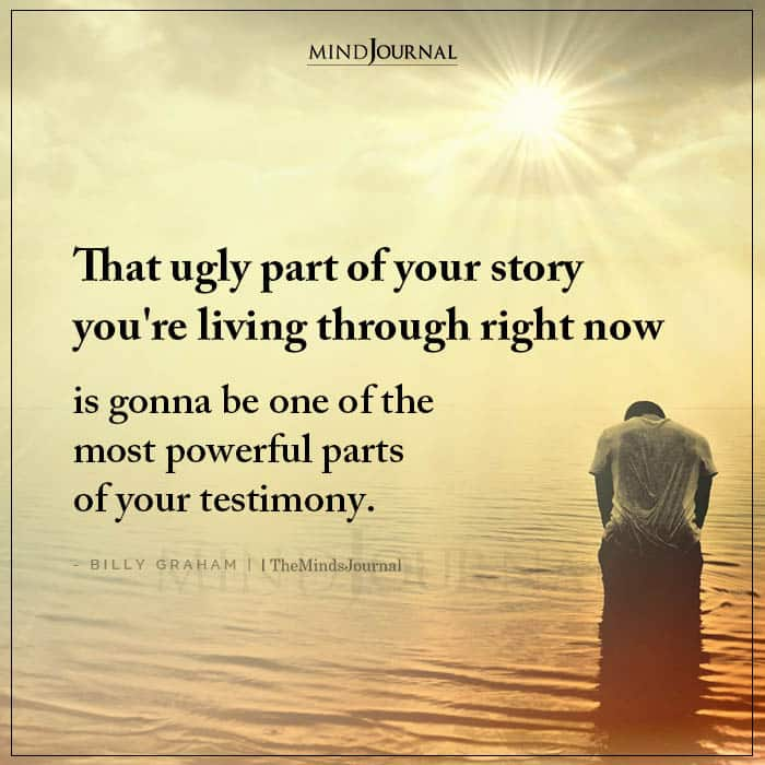 That Ugly Part Of Your Story You're Living Through