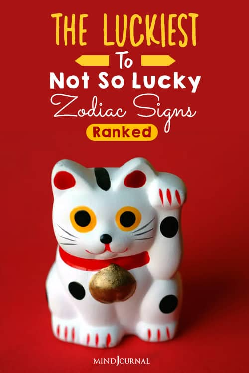The Luckiest To Not So Lucky Zodiac Signs ranked pin