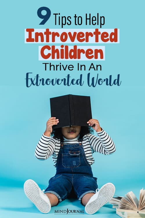 Tips to Help Introverted Children Thrive in an extroverted world pin