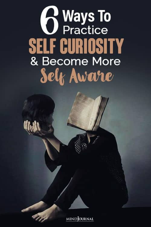 Ways to Practice Self-Curiosity and Become More Self Aware pin