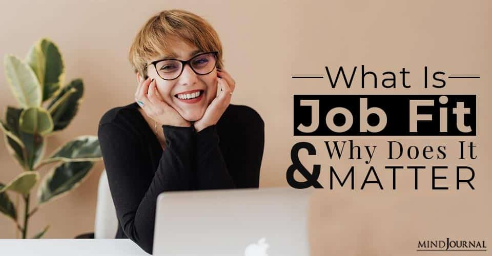 What Is Job Fit and Why Does It Matter