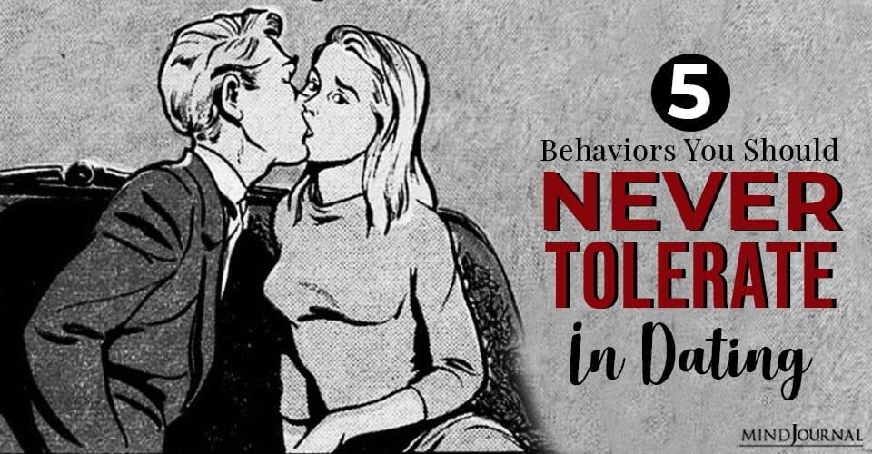 behaviors never tolerate in dating