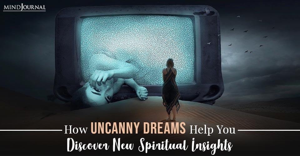 uncanny dreams help you