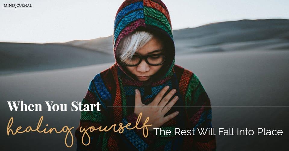 you start healing yourself