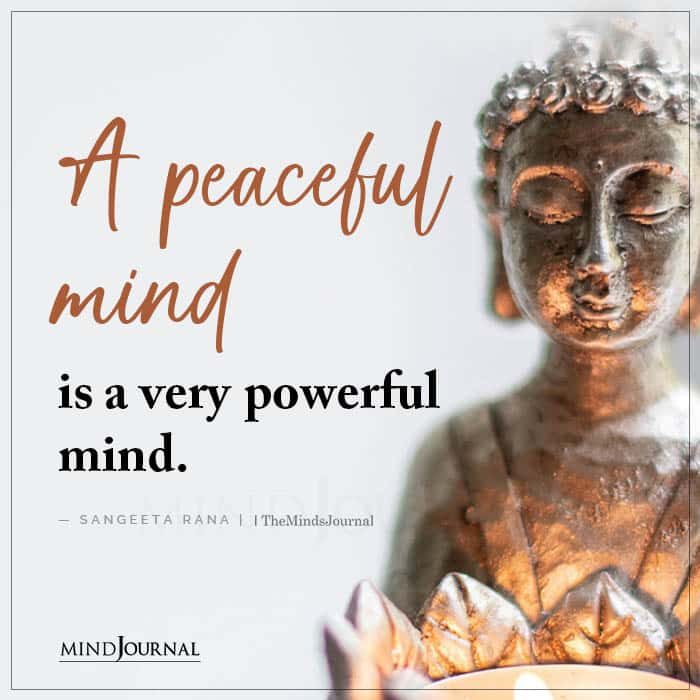 A Peaceful Mind Is a Very Powerful Mind