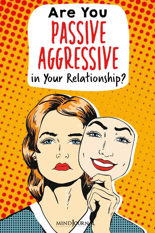 Are You Passive-Aggressive in Your Relationship pin