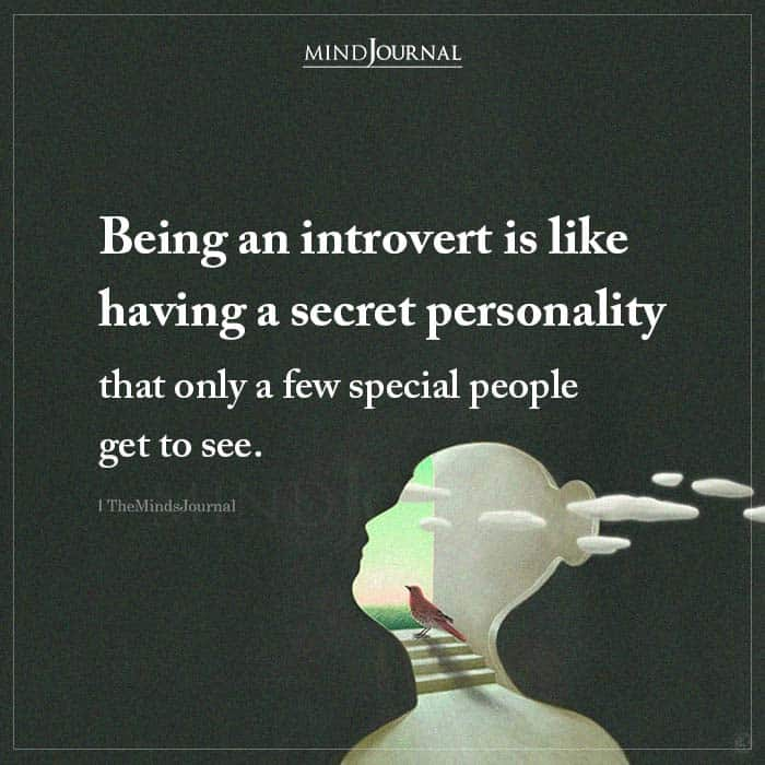 Being an Introvert Is Like Having a Secret Personality