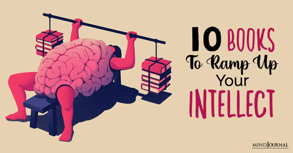 Books To Ramp Up Your Intellect