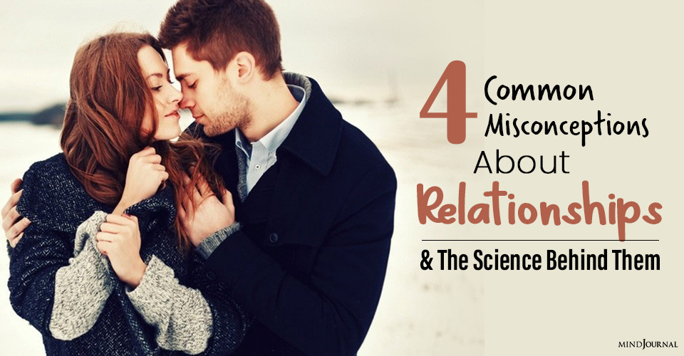 Common Misconceptions About Relationships