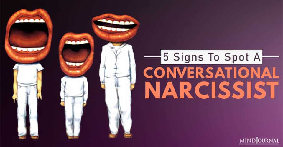 Conversational Narcissism Signs To Spot