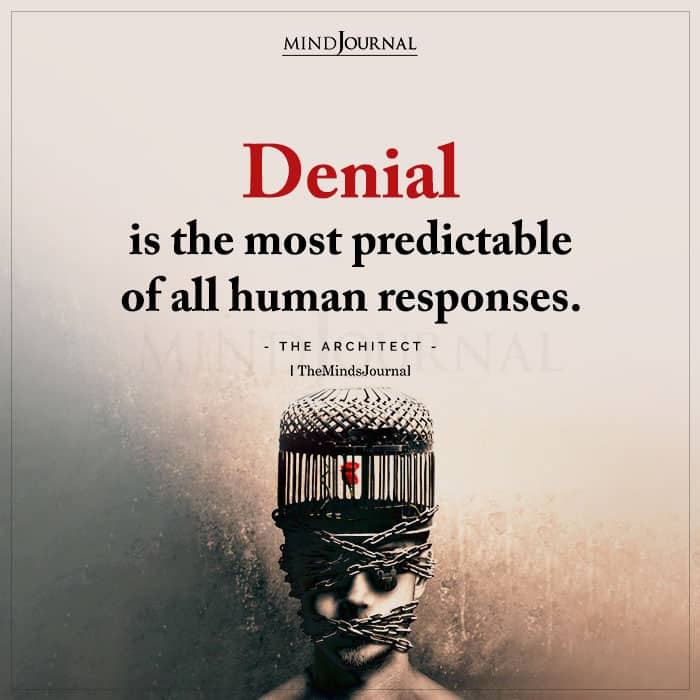 Denial Is The Most Predictable