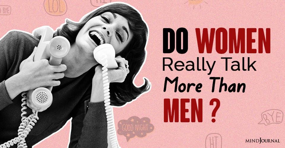 Do Women Really Talk More Than Men