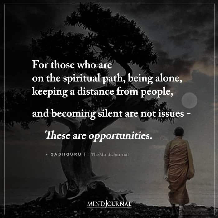 For Those Who Are On The Spiritual Path Being Alone