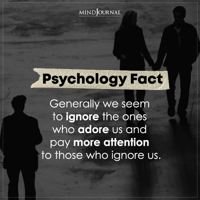 Generally We Seem To Ignore The Ones Who Adore