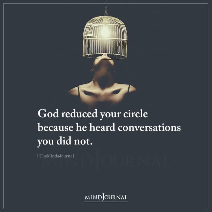 God Reduced Your Circle Because He Heard Conversations You Did Not