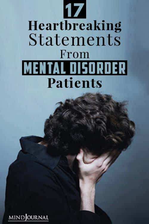 Heartbreaking Statements From Mental Disorder Patients pin